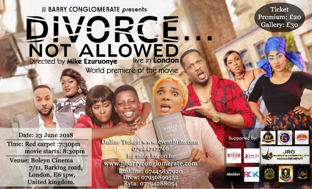 Sat/23/June: London Premiere of Mike Ezuronye's DIVORCE NOT ALLOWED the Movie
